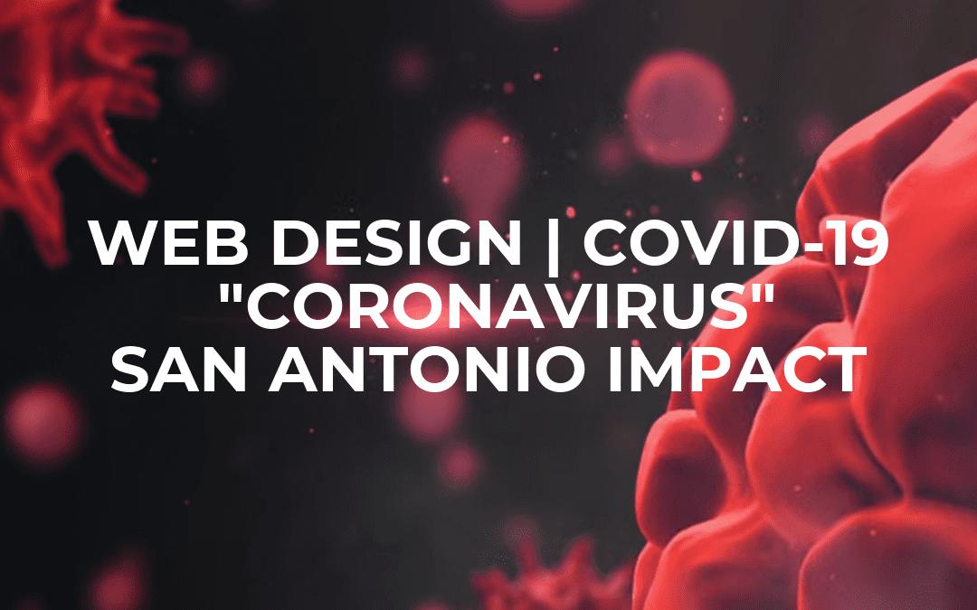 COVID-19's Impact on Web Design in San Antonio